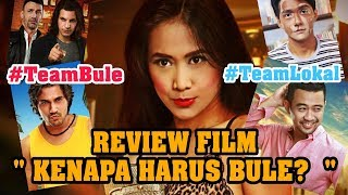 Nonton Review Film Kenapa Harus Bule   Film Subtitle Indonesia Streaming Movie Download