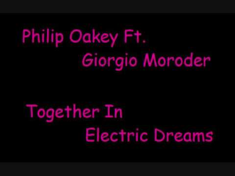 Together in Electric Dreams (feat. Philip Oakey)