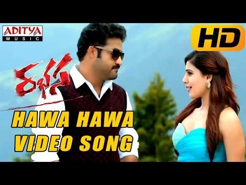 Hawa Hawa Full Video Song  Rabhasa Video Songs Jr Ntr Samantha Pranitha