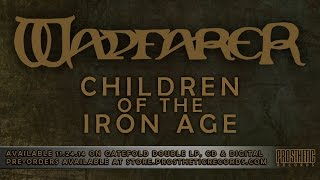 WAYFARER - Children of the Iron Age (Official Lyric Video)