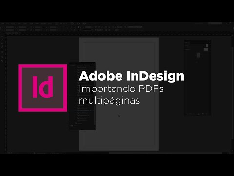 InDesign – Importar PDF multipáginas