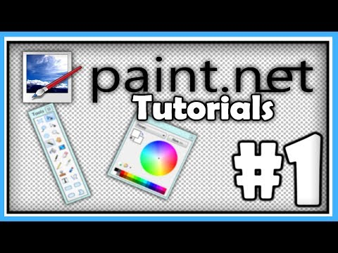 PAINT.NET TUTORIALS - Part 1 - Mastering the Basics [HD]