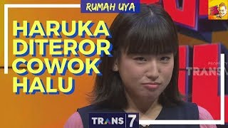 Video [FULL] HARUKA DITEROR COWOK HALU | RUMAH UYA (20/03/18) MP3, 3GP, MP4, WEBM, AVI, FLV Juni 2018
