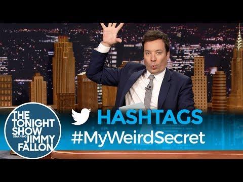 Tonight Show Hashtags  MyWeirdSecret