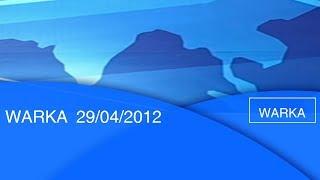 WARKA 29/04/2012 |etv