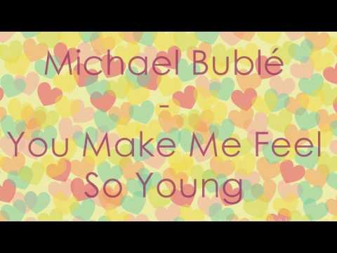 Michael Bublé - You Make Me Feel So Young - Subtitulos español