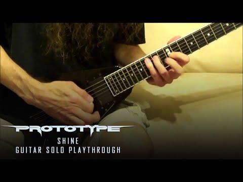 Prototype - Shine - Guitar Solo - Kragen Lum