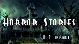 Horror Stories Audiobook by H.P.Lovecraft