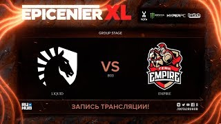 Liquid vs Empire, EPICENTER XL, game 1 [v1lat, godhunt]