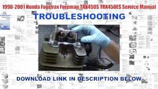 5. 1998-2001 Honda Fourtrax Foreman TRX450S, TRX450ES Factory Service Manual
