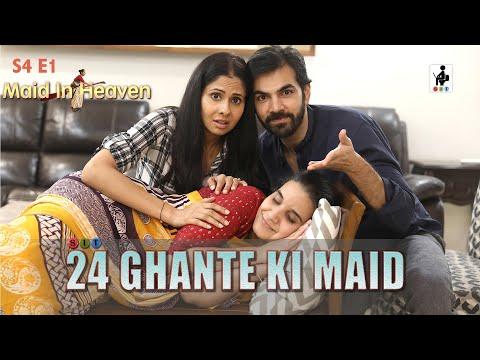 SIT | 24 GHANTE KI MAID | The Better Half | S4E1 | Chhavi Mittal | Karan V Grover | Shubhangi