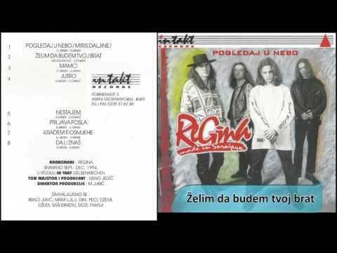 Regina - Zelim da budem tvoj brat - (Audio 1995) HD