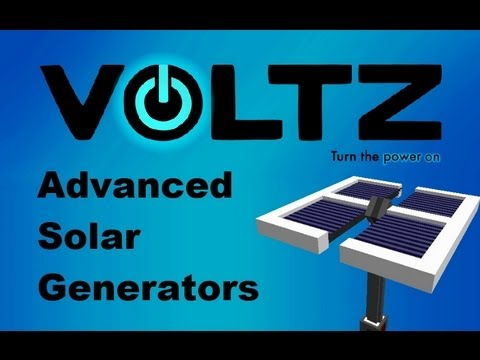 Voltz Pack: [Tutorial] Advanced Solar Generators