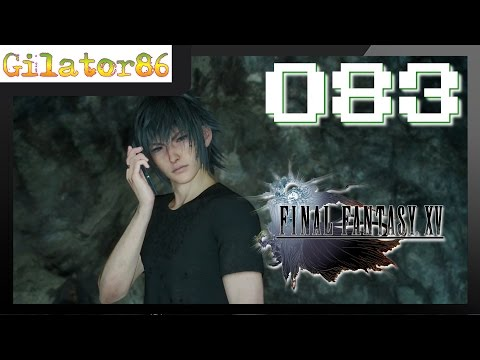 Der Schatten Von Daurell (HD60 LET'S PLAY Komplett Deutsch)|FINAL FANTASY XV #083 | Gilator86