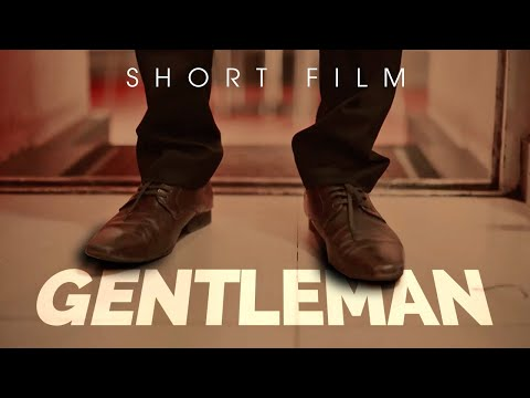 Gentleman - A Short Film