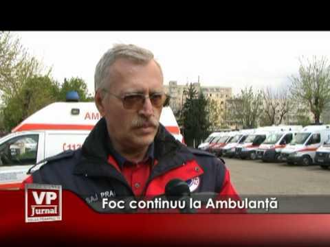 Foc continuu la Ambulanţă