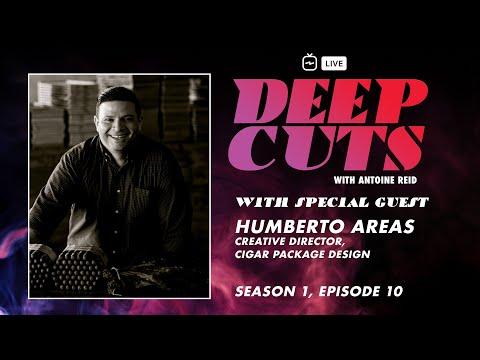 DEEP CUTS – SEASON 1, EPISODE 10: HUMBERTO AREAS, CIGAR PACKAGE DESIGN