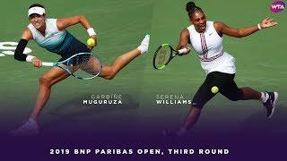Garbiñe Muguruza vs. Serena Williams | 2019 BNP Paribas Open Third Round | WTA Highlights
