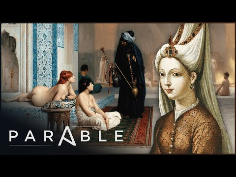The Secret Harems Of The Islamic Empire | The Hidden World Of The Harem | Parable