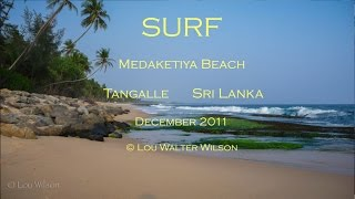 Tangalle Sri Lanka  City pictures : SURF Medaketiya Beach Tangalle Sri Lanka 2011