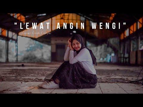 Lewat Angin Wengi - R.Husin Albana Cover Cindi Cintya Dewi ( Cover Video Clip )