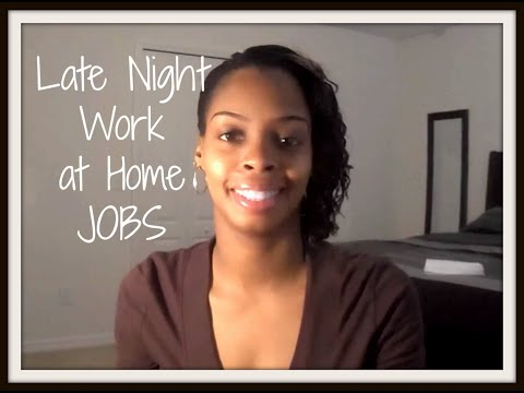 Late Night/ Evening Work at Home Jobs
