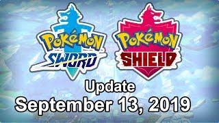 Pokemon Sword and Shield Update - September 13, 2019 by Tyranitar Tube