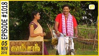 Vamsam - Tamil Serial   Sun TV   Episode 1018   05/11/2016
