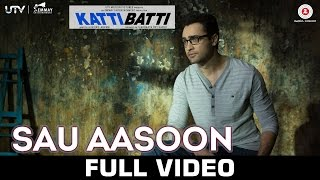 Nonton Sau Aasoon   Katti Batti   Full Video   Imran Khan   Kangana Ranaut Film Subtitle Indonesia Streaming Movie Download