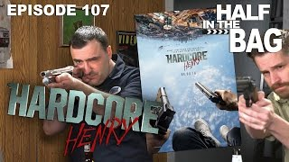 Video Half in the Bag Episode 107: Hardcore Henry MP3, 3GP, MP4, WEBM, AVI, FLV April 2018