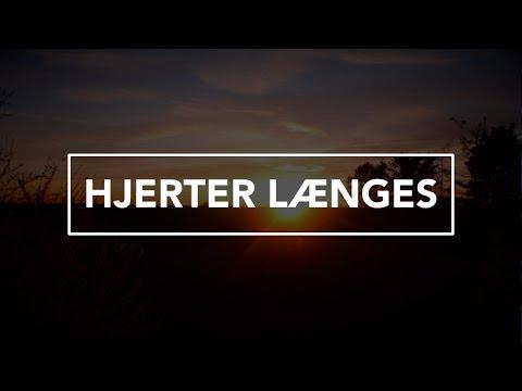 Hør Hjerter længes på youtube