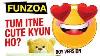 TUM ITNE CUTE KYUN HO (GIRL VERSION) Funzoa Love Song  Bojo Teddy, Mimi Teddy, Funny Funny Hindi Cute Video. Perfect song for your all cute friends and cute lovers. TUM ITNE CUTE KYUN HO (GIRL VERSION)https://www.youtube.com/watch?v=lP2UKrXRTgsVideo produced, created, written by Krsna Solohttp://youtube.com/KrsnaSolohttp://facebook.com/KrsnaSoloDownload funzoa videos at http://goo.gl/Z6GuXhSubscribe on Youtube http://goo.gl/xCrXhUFacebook http://facebook.com/FunzoaTwitter http://twitter.com/FunzoaWebsite http://Funzoa.com email : funzoa@gmail.comMimi Teddy Fanpage https://www.facebook.com/MimiTeddyBojo Teddy Fanpage https://www.facebook.com/BojoTeddyJunu Teddy Fanpage https://www.facebook.com/JunuTeddyDumblu Fanpage https://www.facebook.com/DumbluSUBSCRIBE ON YOUTUBE CHANNELhttp://goo.gl/xCrXhUDAILYMOTION CHANNEL FOR NON-YOUTUBE ZONEShttp://www.dailymotion.com/funzoaThis is how a girl reacts when they see a cute baby too :) LolThis song video's copyright and publishing rights are reserved with Funzoa Funny Videos, 2017. Any attempt to copy or republish it will be considered legally offensive.