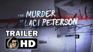 THE MURDER OF LACI PETERSON Official Teaser Trailer (HD) A&E Docu-SeriesSUBSCRIBE for more TV Trailers HERE: https://goo.gl/TL21HZ#MurderOfLaci is a new six-episode series that takes a fresh look at the Scott Peterson trial to deliver a definitive factual account through unprecedented access and interviews from those closest to the case - including Scott Peterson.Check out our most popular TV PLAYLISTS:LATEST TV SHOW TRAILERS: https://goo.gl/rvKCPbSUPERHERO/COMIC BOOK TV TRAILERS: https://goo.gl/r8eLH6NETFLIX TV TRAILERS: https://goo.gl/dbO463HBO TV TRAILERS: https://goo.gl/pkgTQ1JoBlo TV trailers covers all the latest TV show trailers, previews, clips, promos and featurettes.Check out our other channels:MOVIE TRAILERS: https://goo.gl/kRzqBUMOVIE HOTTIES: https://goo.gl/f6temDVIDEOGAME TRAILERS: https://goo.gl/LcbkaTMOVIE CLIPS: https://goo.gl/74w5hdJOBLO VIDEOS: https://goo.gl/n8dLt5