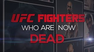 Video UFC Fighters Who Are Now Dead MP3, 3GP, MP4, WEBM, AVI, FLV Desember 2018