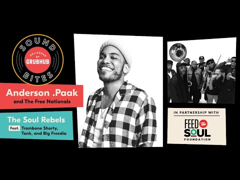 Grubhub Sound Bites: Anderson .Paak + The Free Nationals