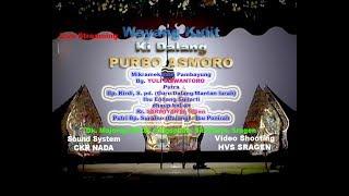 Video Live Streaming Wayang Kulit  Dalang KI PURBO ASMORO // HVS SRAGEN // CKR AUDIO MP3, 3GP, MP4, WEBM, AVI, FLV November 2018