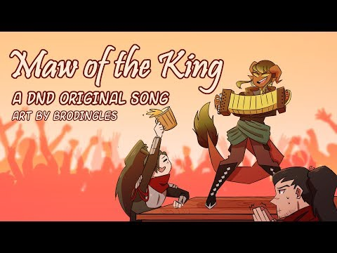 Maw of the King- An Original Dungeons and Dragons Inspired Song