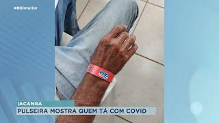 Iacanga: pacientes com coronavírus usarão pulseiras de identificação