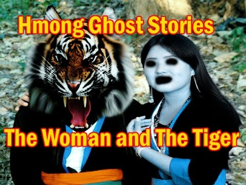 Hmong Folktale – The woman and The Tiger