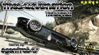 PS4 GTA5 theSCRUBnation TAKEOVER with ANGENTSCRUB I mean AGENTROB by theTIVANshow