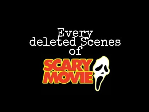 SCARY MOVIE DELETED SCENES
