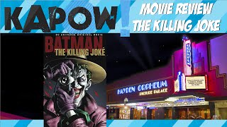 Kapow! Movie Review The Killing Joke