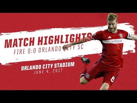 Video: Match Highlights | Chicago Fire 0:0 Orlando City SC | June 4, 2017