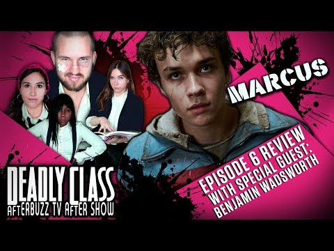 Benjamin Wadsworth (Marcus) In Studio on the Deadly Class Season 1 Episode 6 Review & After Show
