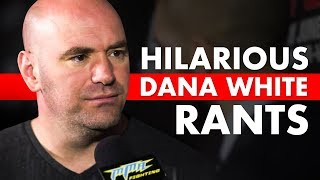 Video 10 Hilarious Dana White Rants MP3, 3GP, MP4, WEBM, AVI, FLV Juni 2019