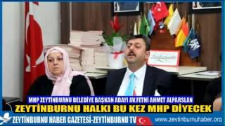MHP Zeytinburnu Belediye Başkan Adayı Av Fethi Ahmet Alparslan Bu Kez Bizi Tercih Edin Dedi