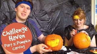 #ChallengeHaven part 2: Pumpkin carving (04:32)