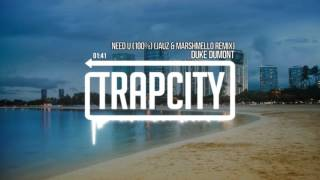 Download Lagu Duke Dumont - Need U (100%) (Jauz & Marshmello Remix) Mp3