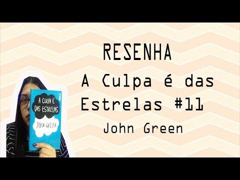 A Culpa é das Estrelas - John Green #11