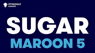 Sugar in the style of Maroon 5 | Karaoke with Lyrics